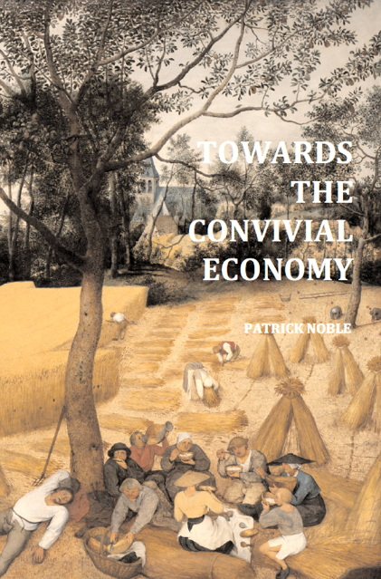 Towards the Convivial Economy