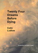 Twenty Four Dreams Before Dying